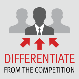 Differentiate from the Competition