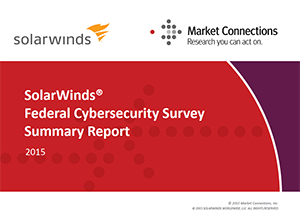 SolarWinds Federal Cybersecurity Survey Summary Report cover