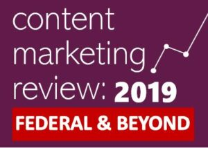Content Marketing Review 2019: Federal and Beyond