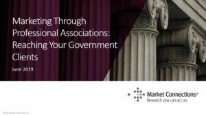 WEBINAR: Marketing Through Professional Associations: Reaching Your Government Clients