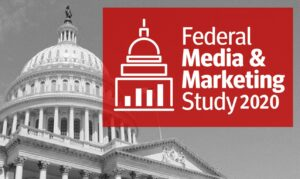 2020 Federal Media & Marketing Study